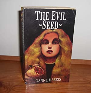 The Evil Seed