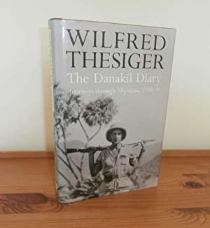 The Danakil Diary: Journeys through Abyssinia, 1930-34: Thesiger, Wilfred