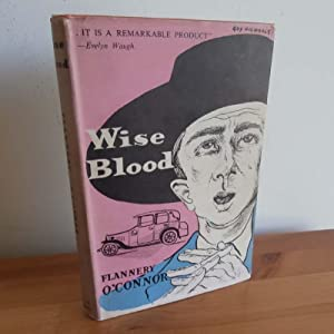 Wise Blood: O'Connor, Flannery