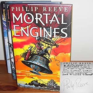 Mortal Engines, Predator's Gold and Infernal Devices: Reeve, Philip
