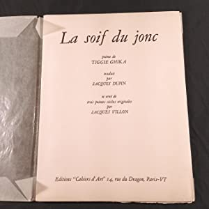 La Soif du Jonc: Poem by TIGGIE GHIKA. Illustrated by JACQUES VILLON