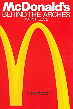 McDONALD'S: BEHIND THE ARCHES (Revised Edition).