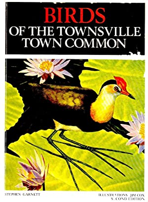 BIRDS OF THE TOWNSVILLE TOWN COMMON (2nd Edition).