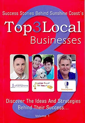 SUNSHINE COAST's TOP 3 LOCAL BUSINESSES. Success Stories Behind.