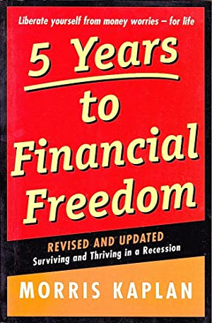5 YEARS TO FINANCIAL FREEDOM (Revised & Enlarged Edition).