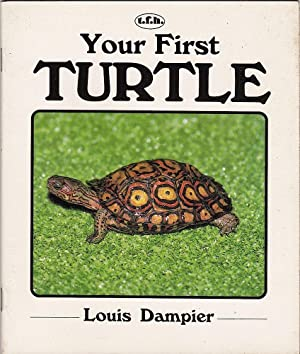 YOUR FIRST TURTLE.