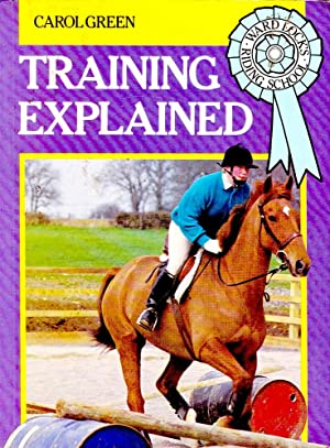 TRAINING EXPLAINED (Horses - Ward Lock's Riding School).