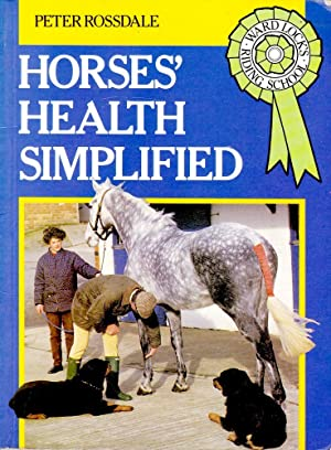 HORSES' HEALTH SIMPLIFIED (Ward Lock's Riding School).