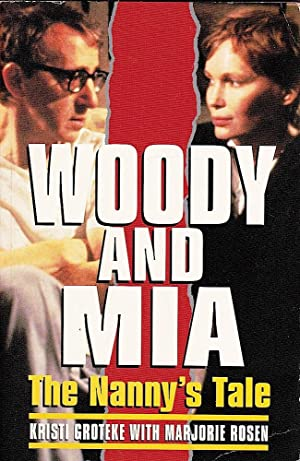 WOODY AND MIA. The Nanny's Tale.