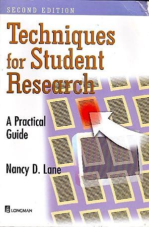 TECHNIQUES FOR STUDENT RESEARCH (Second Edition).: Lane, Nancy D.