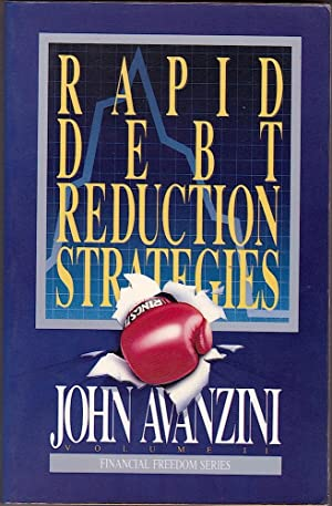 RAPID DEBT REDUCTION STRATEGIES - Financial Freedom: Avanzini, John.