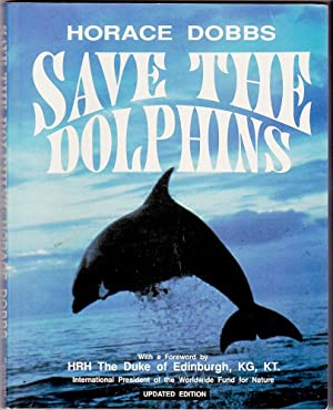 SAVE THE DOLPHINS (Updated Edition).
