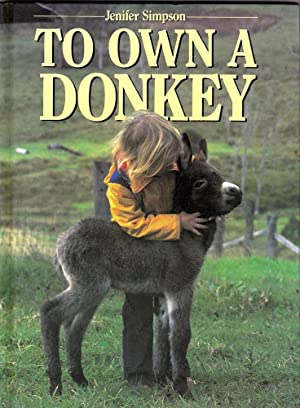 TO OWN A DONKEY.
