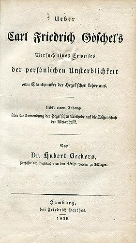 Ueber Carl Friedrich Göschel's Versuch eines Erweises der personlichen Unsterblichkeit ...