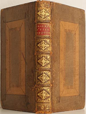 A Discourse of the Grounds and Reasons of the Christian Religion. London, 1724.: COLLINS, Anthony