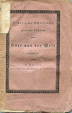 Fichte's und Schelling's neueste Lehren von Gott und der Welt. Heidelberg: Mohr und ...