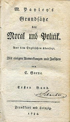 Grundsätze der Moral und Politik. Aus dem Englischen übersezt. Mit einigen Anmerkungen ...