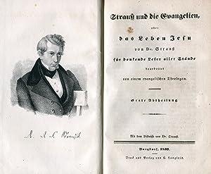 Strauss und die Evangelien, oder das Leben Jesu von Dr. Strauss für denkende Leser aller St&...