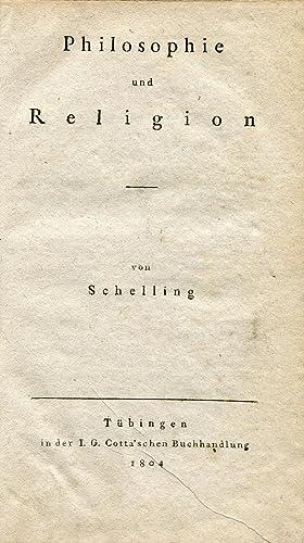 Philosophie und Religion. Tübingen: Cotta, 1804.: SCHELLING, Friedrich Wilhelm Joseph von