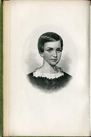 Letters of Emily Dickinson. Edited by Mabel Loomis Todd. In Two Volumes. Boston: Roberts Brothers, ...
