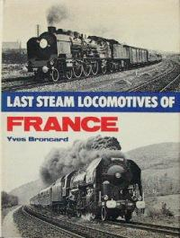 LAST STEAM LOCOMOTIVES OF FRANCE: BRONCARD YVES