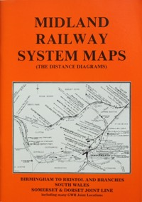 MIDLAND RAILWAY SYSTEM MAPS Volume 4 -: MIDLAND RAILWAY