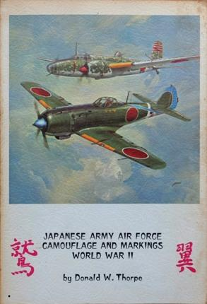 JAPANESE ARMY AIR FORCE CAMOUFLAGE AND MARKING: THORPE DONALD W