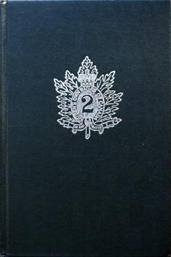 The Queen's Own Rifles of Canada 1860-1960: Barnard W T