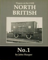 WAGONS ON THE LNER : NORTH BRITISH: HOOPER JOHN