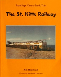 THE ST.KITTS RAILWAY: HORSFORD JIM