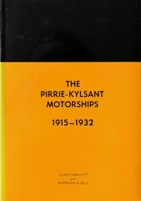 THE PIRRIE-KYLSANT MOTORSHIPS 1915 - 1932: MALLETT ALAN S