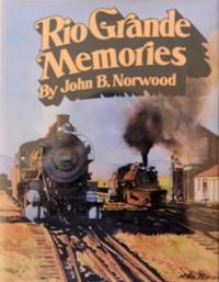 RIO GRANDE MEMORIES: NORWOOD JOHN B