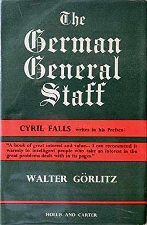 The German General Staff: Its history and structure 1657-1945