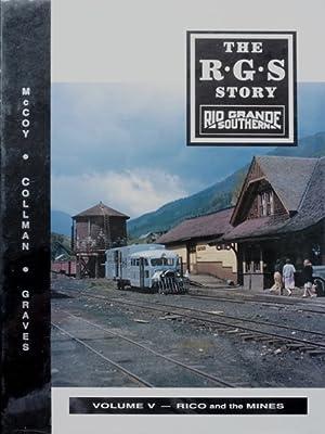 The R.G.S. Story : Rio Grande Southern: COLLMAN RUSS, McCOY