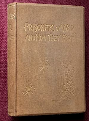 Prisoners of War and How They Fare