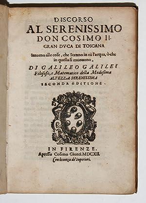 Discorso al Serenissimo Don Cosimo II¿Intorno alle: GALILEI, Galileo