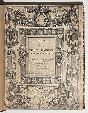 Essais de Michel Seigneur de Montaigne. Cinquiesme: MONTAIGNE, Michel de.