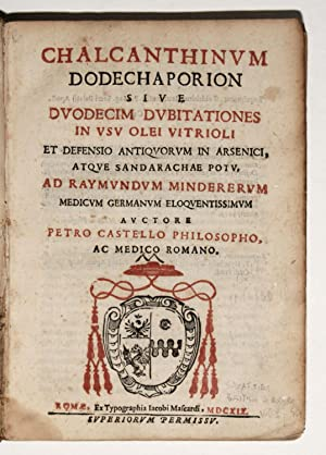 Chalcanthium Dodecaporion sive Duodecim Dubitationes in usu: CASTELLO, Pietro