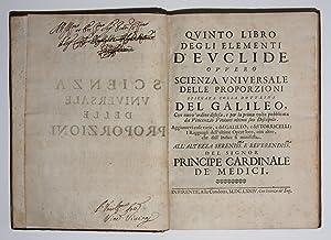 Quinto Libro degli Elementi d¿Euclide ovvero Scienza: GALILEI, Galileo]/VIVIANI, Vincenzo