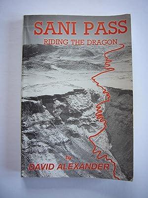 Sani Pass: Riding the Dragon. For Those: Alexander, David