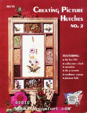 Creating Picture Hutches No 2 By Joyce Bennett Hazel Pearson