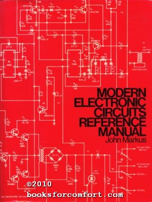 modern electronic circuits reference manual by john markus mcgrawmodern electronic circuits reference manual john markus