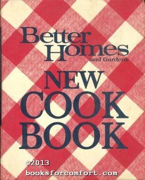 Better Homes & Gardens New Cook Book: Better Homes & Gardens