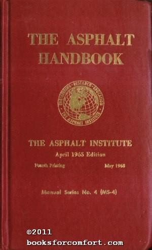 The Asphalt Handbook: Asphalt Institute
