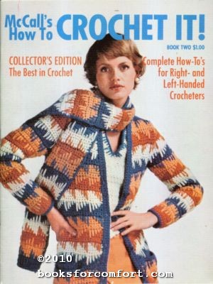 McCall's How to Crochet It! Book Two: Editors of McCall's