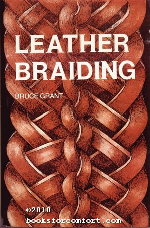 Leather Braiding: Bruce Grant
