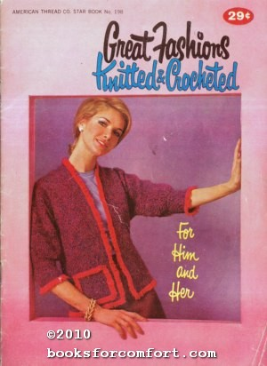 Great Fashions Knitted & Crocheted Star Book: American Thread Co