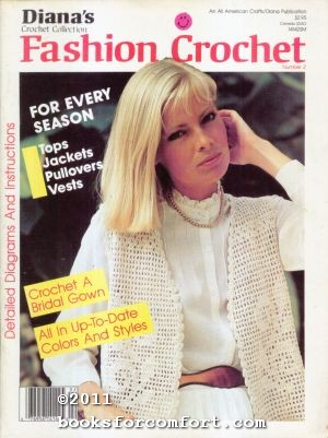Dianas Crochet Collection Fashion Crochet Number 2: Michael Wendt, Editor
