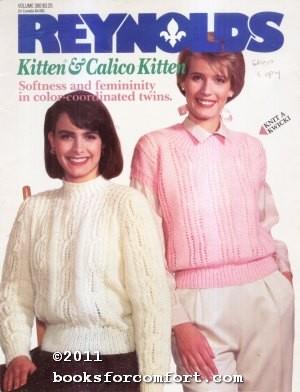 Reynolds Kitten & Calico Kitten Volume 380: Reynolds Yarns Inc
