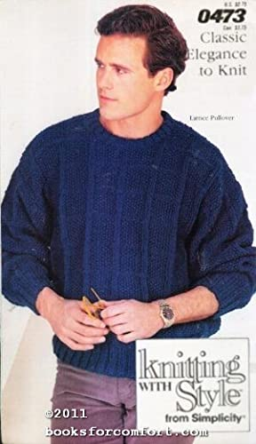 Classic Elegance to Knit Book 0473 Knitting: Simplicity